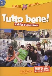Ivan Aromatario et Colette Chevillon - Italien 2e A2-B1 Tutto bene! - Cahier d'exercices.