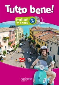 Ivan Aromatario et Isabelle Garbuio - Italien 2e année Tutto bene !. 1 CD audio