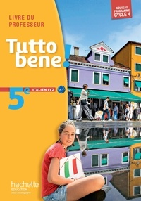 Ivan Aromatario et Patrice Tondo - Italien 5e cycle 4 LV2 - Livre du professeur.