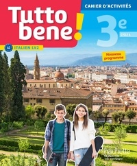 Ivan Aromatario et Patrice Tondo - Italien cycle 4/3e LV2 Tutto bene! - Cahier d'activités.