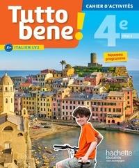 Ivan Aromatario et Patrice Tondo - Italien LV2 4e cycle 4 Tutto bene! - Cahier d'activités.