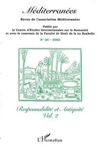Ivan Biliarsky et David Gilles - Méditerranées N° 36/2003 : Responsabilité et Antiquité - Volume 2.