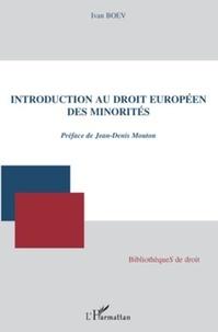 Ivan Boev - Introduction au droit européen des minorités.