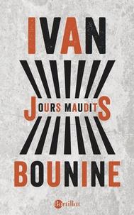 Ivan Bounine - Jours maudits.