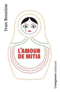 Ivan Bounine - L'amour de Mitia.