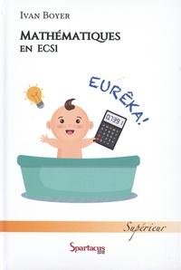 Ivan Boyer - Cours de mathématiques - ECS première année.