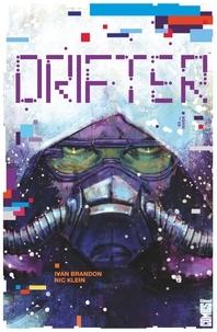 Ivan Brandon et Nic Klein - Drifter Tome : Hiver.