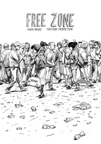 Ivan Brun et Tristan Perreton - Free Zone.
