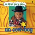 Ivan Bulloch et Diane James - On dirait que je suis un cow-boy.