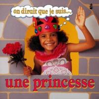 Ivan Bulloch et Diane James - On dirait que je suis une princesse.