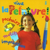 Ivan Bulloch et Diane James - Vive la peinture !.