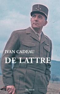 Ivan Cadeau - De Lattre.