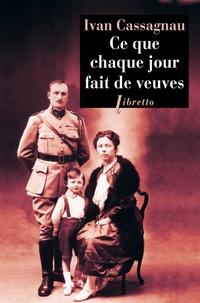 Histoiresdenlire.be Ce que chaque jour fait de veuves - Journal d'un artilleur 1914-1916 Image