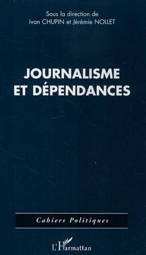 Ivan Chupin et Jérémie Nollet - Journalisme et dépendances.