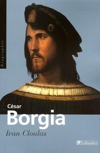 Histoiresdenlire.be César Borgia - Fils de pape, prince et aventurier Image