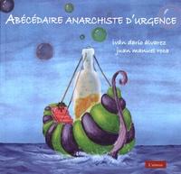 Livres en ligne gratuits, aucun téléchargement Abécédaire anarchiste d'urgence in French 9782918112624