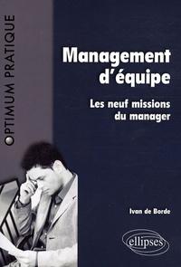 Ivan de Borde - Management d'équipe - Les neuf missions du manager.