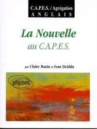 Ivan Deïdda et Claire Bazin - La nouvelle au CAPES.