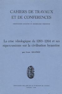 La crise idéologique de 1203-1204 et ses répercussions sur la civilisation byzantine.pdf