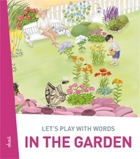 Ivan Esenko et  Alenka Vuk Trotovšek - Let's play with words… In the garden - The essential vocabulary.