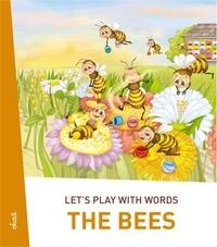 Ivan Esenko et  Alenka Vuk Trotovšek - Let's play with words… The Bees - The essential vocabulary.
