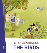 Ivan Esenko et  Alenka Vuk Trotovšek - Let's play with words… The Birds - The essential vocabulary.