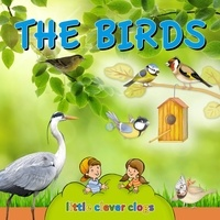 Ivan Esenko et  Alenka Vuk Trotovsek - The birds (Audio content) - Learn All There Is to Know About These Animals!.