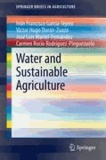 Iván Francisco García-Tejero et Víctor Hugo Durán-Zuazo - Water and Sustainable Agriculture.