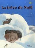 Ivan Gantschev - La trêve de Noël.