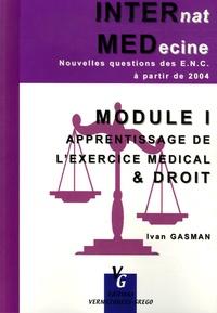 Ivan Gasman - Module 1 Apprentissage de l'exercice médical & droit - Nouvelles questions des ENC à partir de 2004.