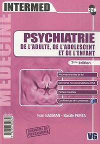 Ivan Gasman et Basile Porta - Psychiatrie de l'adulte, de l'adolescent et de l'enfant.