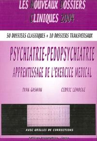 Ivan Gasman et Cédric Lemogne - Psychiatrie-pédopsychiatrie - Apprentissage de l'exercice médical.