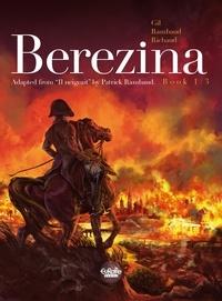 Ivan Gil et  Richaud - Berezina - Volume 1 - The Fire.