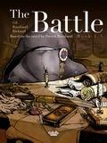 Ivan Gil et Patrick Rambaud - The Battle - Book 1/3 - Based on the novel by Patrick Rambaud.