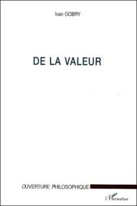 Ivan Gobry - De la valeur.