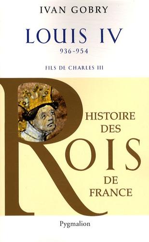 Louis IV d'Outremer. Fils de Charles III Le Simple, 936-954