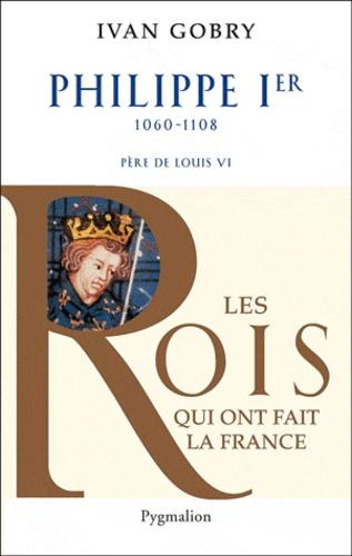 Philippe Ier. Père de Louis VI le Gros