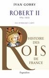 Ivan Gobry - Robert II (996-1031) - Fils d'Hugues Capet.