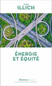 Ivan Illich - Energie et équité.
