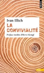 Ivan Illich - La Convivialité.