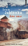 Ivan Jablonka - Ame soeur.