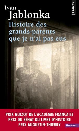 Histoire des grands-parents que je n'ai pas eus. Une enquête