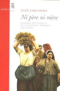 Blackclover.fr Ni père ni mère - Histoire des enfants de l'Assistance publique (1874-1939) Image