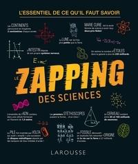 Ivan Kiriow et Léa Milsent - Le zapping des sciences - L'essentiel de ce qu'il faut savoir.