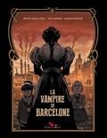 Ivan Ledesma et Miguel Angel Parra - La Vampire de Barcelone.