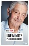 Ivan Levaï - Une minute pour conclure.