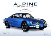 Ivan Magot - Alpine - Une icône française.