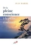 Ivan Marcil - De la pleine conscience à la pleine confiance.