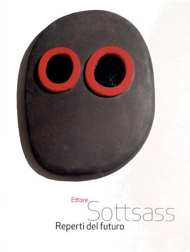 Ivan Mietton - Ettore Sottsass - Reperti del futuro.