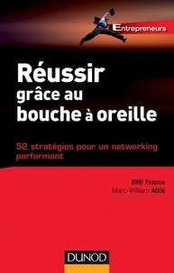 Ivan Misner- BNI Fance - Réussir grâce au bouche à oreille - 52 stratégies pour un networking performant.